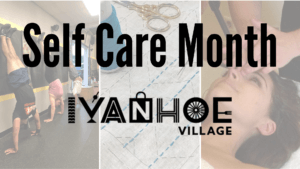 Self Care Month in Ivanhoe Village Event Banner