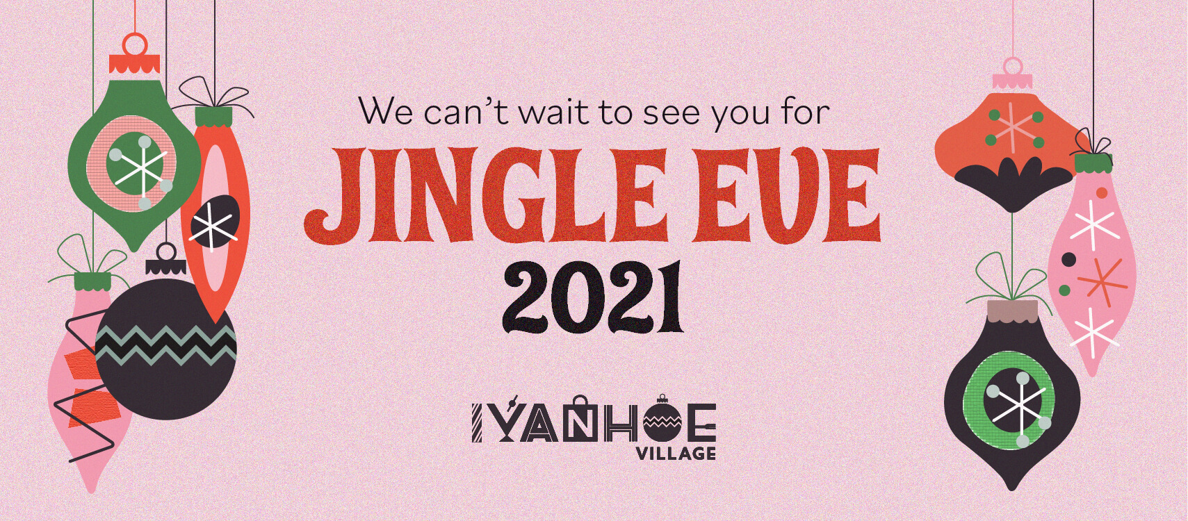 Jingle Eve 2021, We Can't Wait to See You in pink